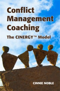 Conflict Management Coaching The CINERGY™ Model
